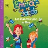 Les éditions FouLire  annonce  la sortie du livre Emma et Jacob – Les Insectes font la fête dès le 1er mai 2019