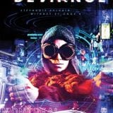 Déviance – Un Montréal dystopique hallucinant!