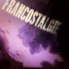 FRANCOSTALGIE  – La revue musicale France-Québec 1965-1995