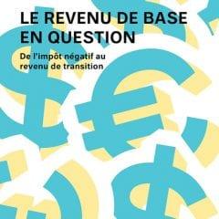 Le revenu de base en question (Écosociété)