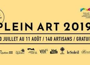 Du 30 juillet au 11 août 2019 FAITES LE PLEIN D'ART D'ICI  à Plein Art Québec !