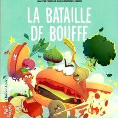 LA BATAILLE DE BOUFFE de Stéphanie Richard