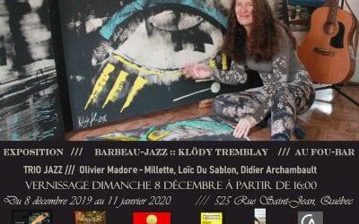 Exposition | Barbeau-Jazz :: Klödy T. | Fou-Bar | jusqu'au 11 Janvier 2020 !