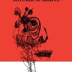 Mourir m'arrive (Fernand Durepos) – L'Écrou
