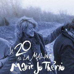 Marie-Jo Thério – Le 20 de La Maline