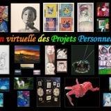 Exposition virtuelle des Projets Personnels des élèves du P.A.V.