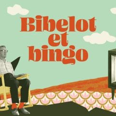 BIBELOT ET BINGO – La vieillesse vue autrement sur Radio-Canada.ca
