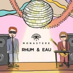 Zagata et Louis Blouin s'unissent dans le duo Monastere et lancent leur premier extrait » Rhum & Eau «
