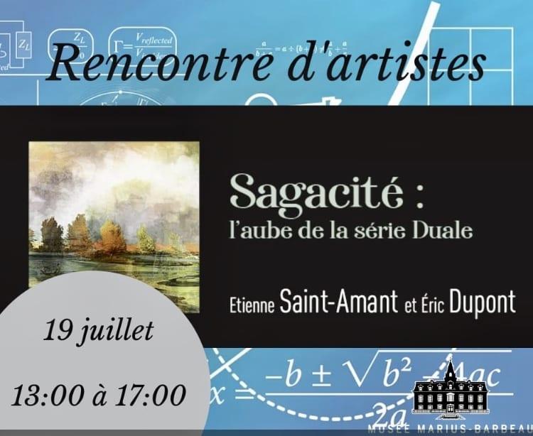 Rencontre avec les artiste Sagacité:l'aube de la série Duale le 19 juillet au Musée Marius Barbeau